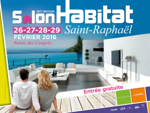 Salon de l'habitat à Saint Raphael - 2016