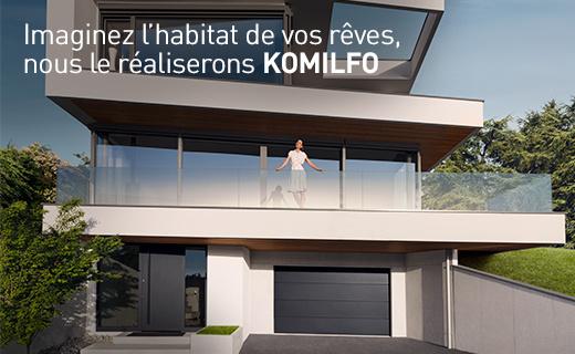 Imaginez votre habitat, nous le réalisons sur-mesure et Komilfo